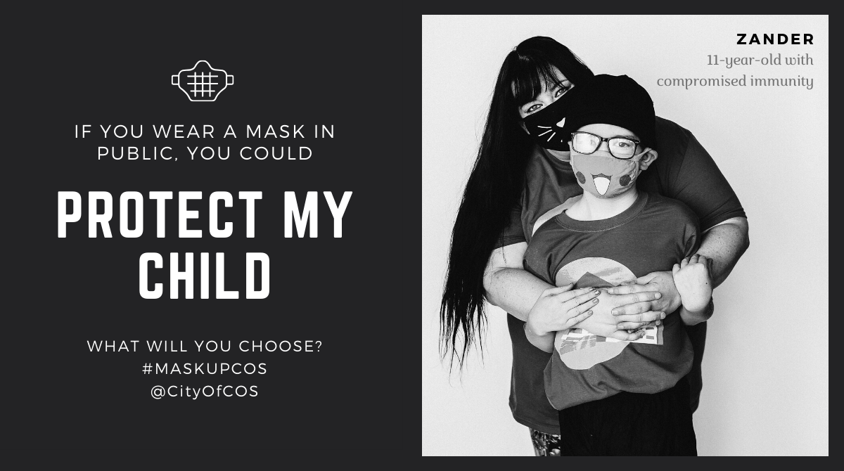 If you wear a mask in public, you could protect my child. Mother of Zander, 11-year-old with compromised immunity
